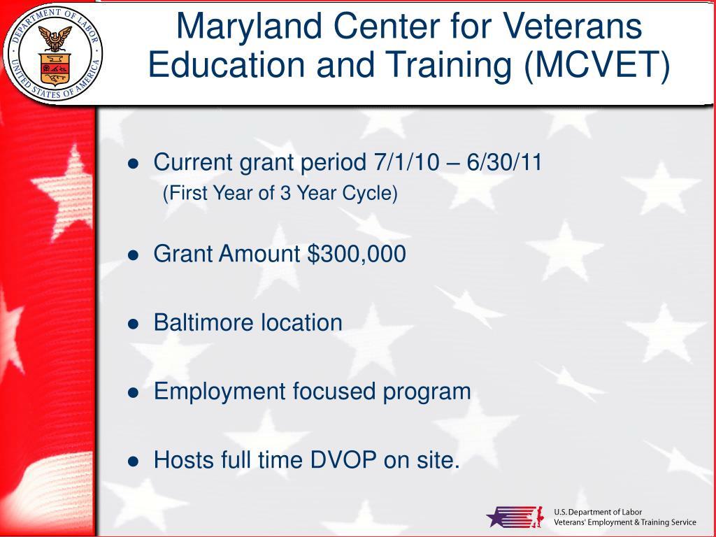 Maryland Center for Veterans Education and Training (MCVET)
