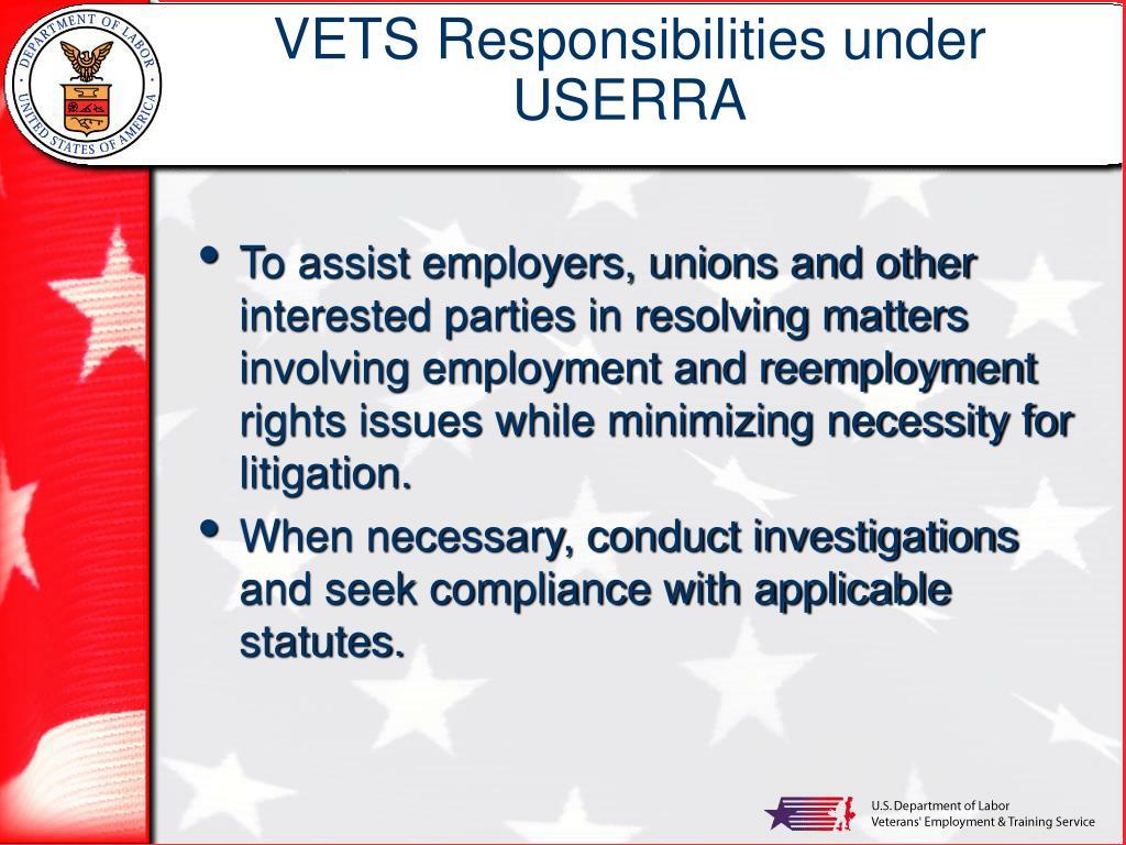 VETS Responsibilities under  USERRA