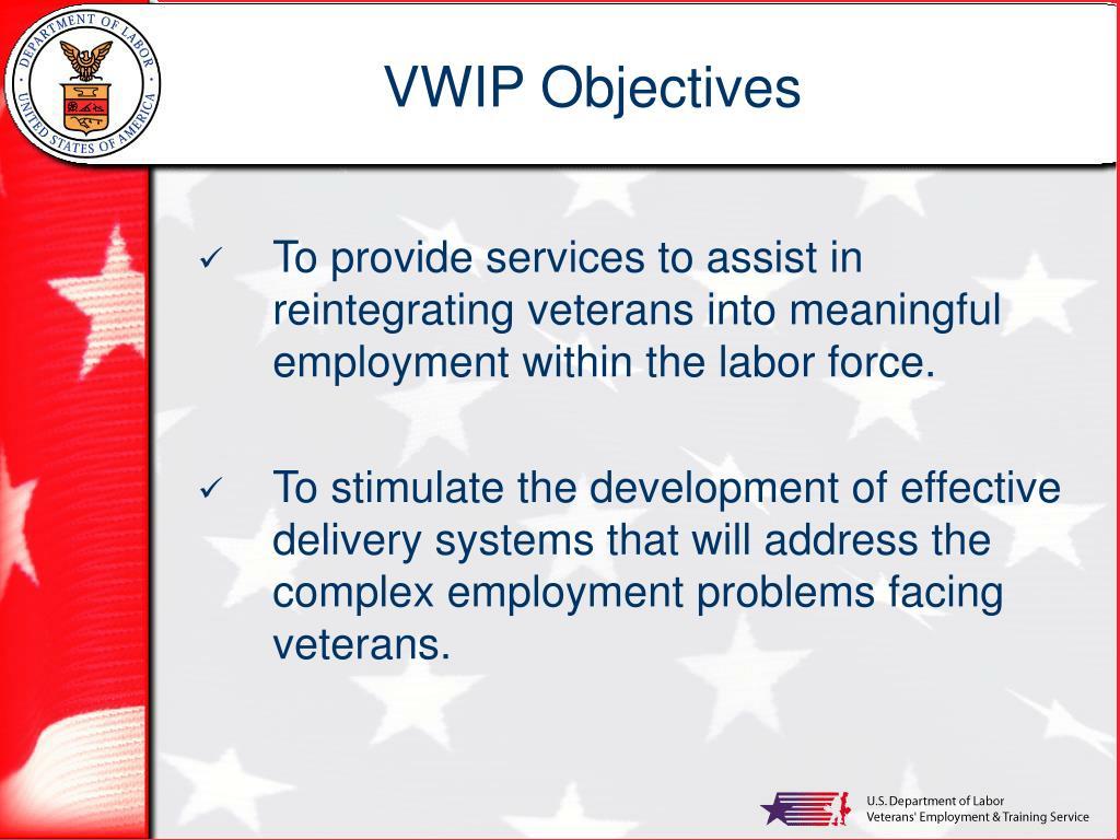 VWIP Objectives