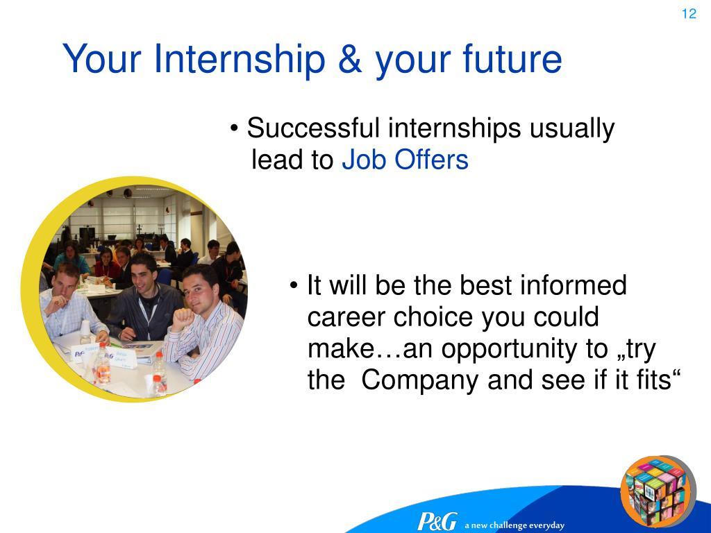 Your Internship & your future