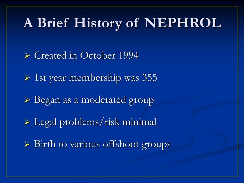 A Brief History of NEPHROL