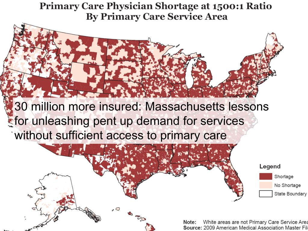 30 million more insured: Massachusetts lessons for unleashing pent up demand for services without sufficient access to primary care