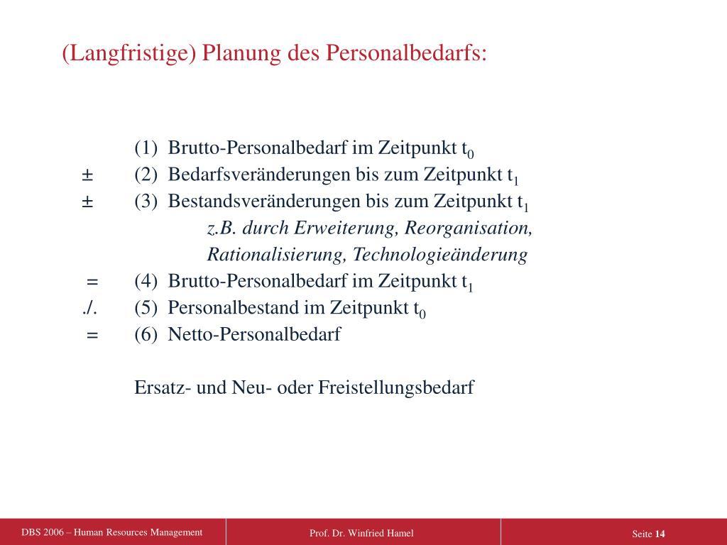 (Langfristige) Planung des Personalbedarfs: