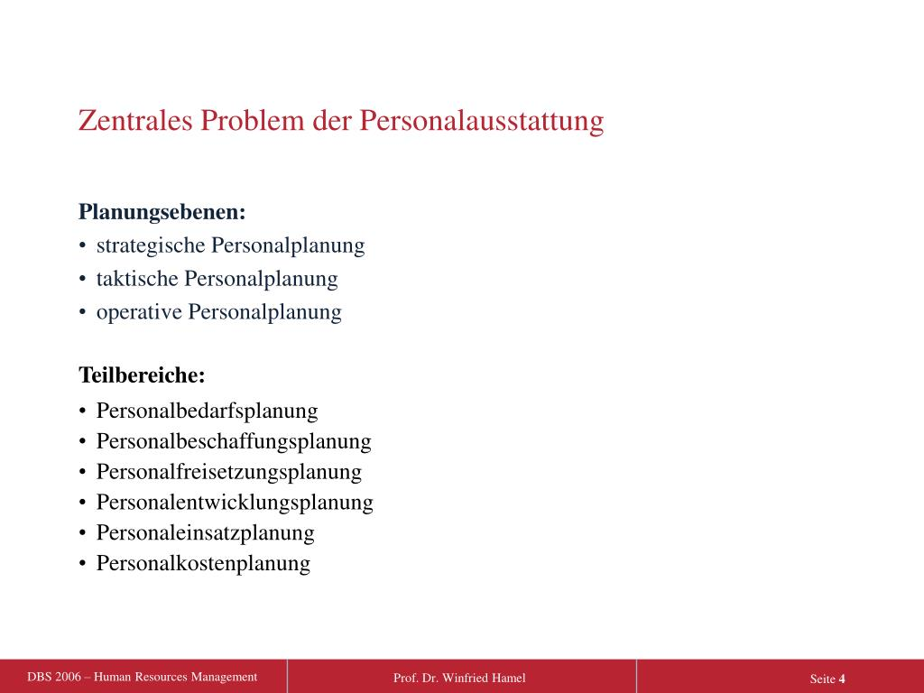 Zentrales Problem der Personalausstattung