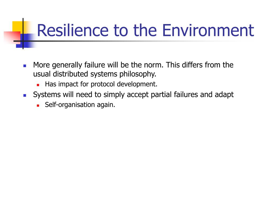 Resilience to the Environment