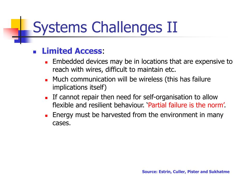 Systems Challenges II