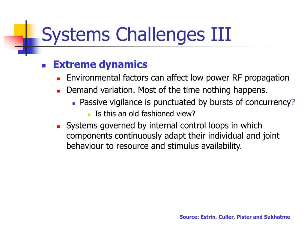 Systems Challenges III