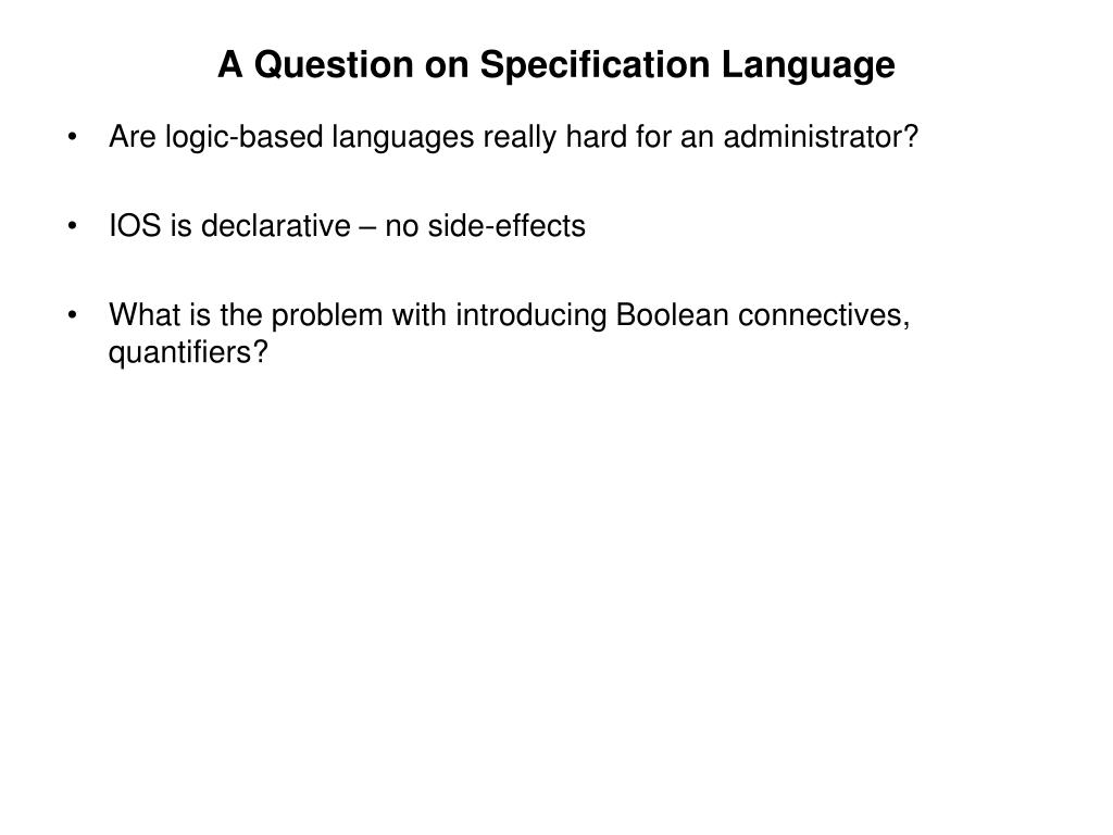 A Question on Specification Language
