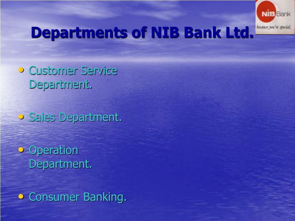 Departments of NIB Bank Ltd.