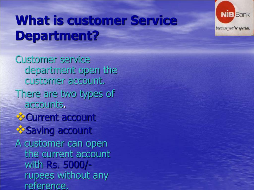 What is customer Service Department?