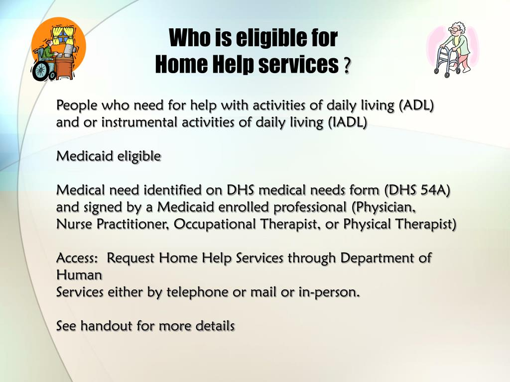 Who is eligible for Home Help services
