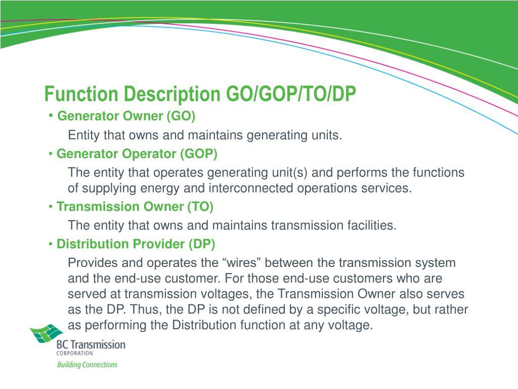 Function Description GO/GOP/TO/DP