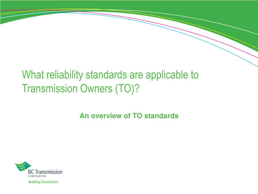 What reliability standards are applicable to Transmission Owners (TO)?