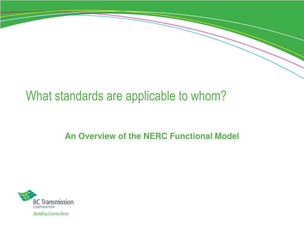 What standards are applicable to whom?