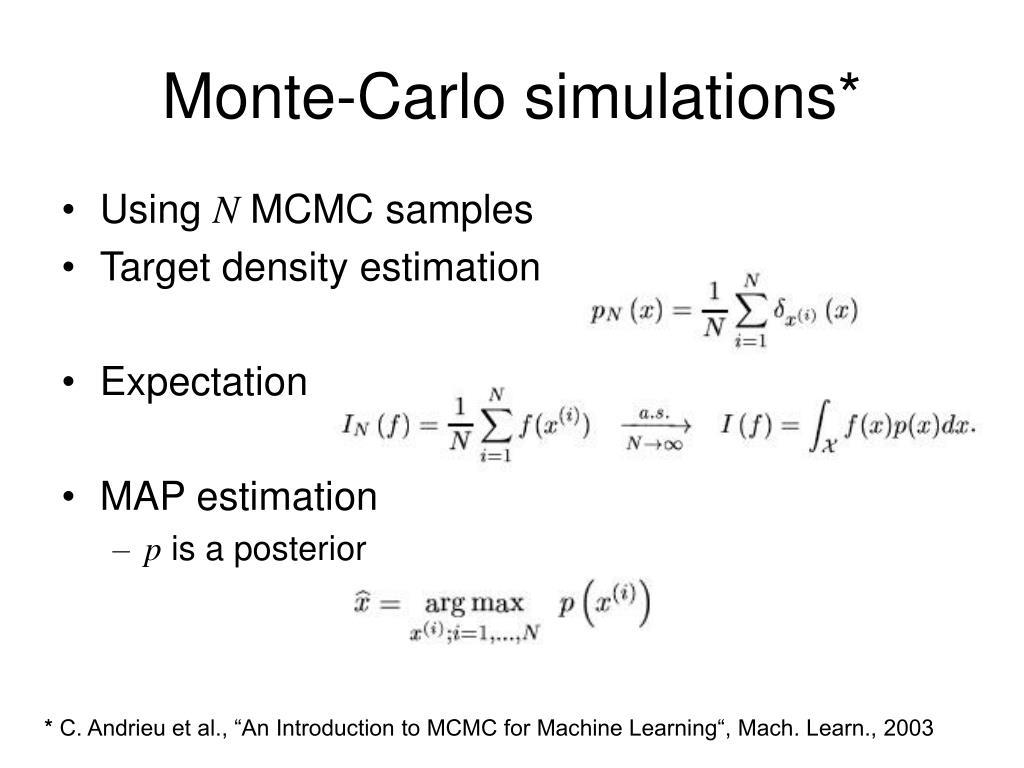 Monte-Carlo simulations*