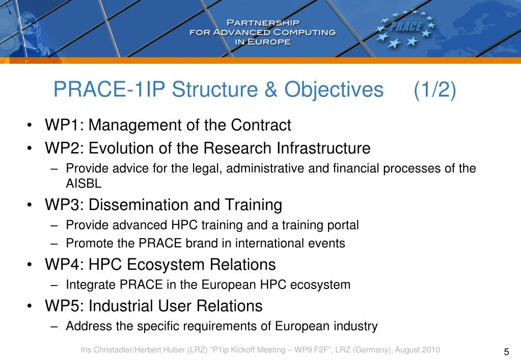 PRACE-1IP Structure & Objectives    (1/2)