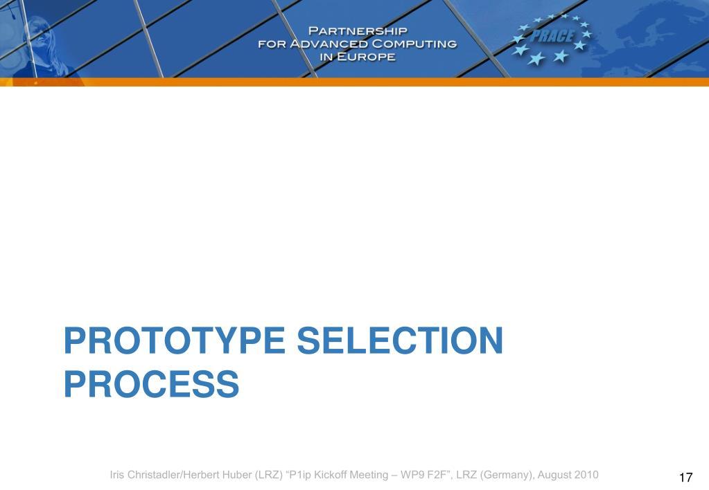 Prototype Selection Process