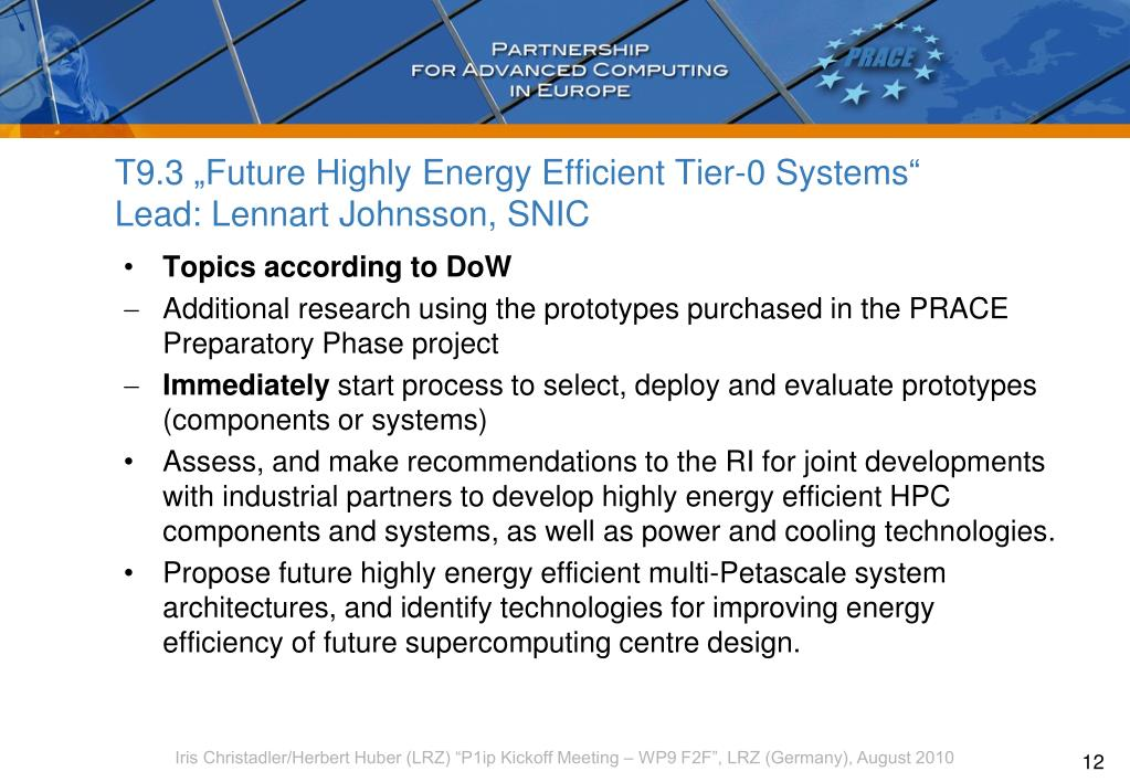 """T9.3 """"Future Highly Energy Efficient Tier-0 Systems"""""""