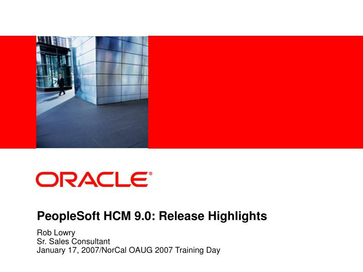 Peoplesoft hcm 9 0 release highlights l.jpg