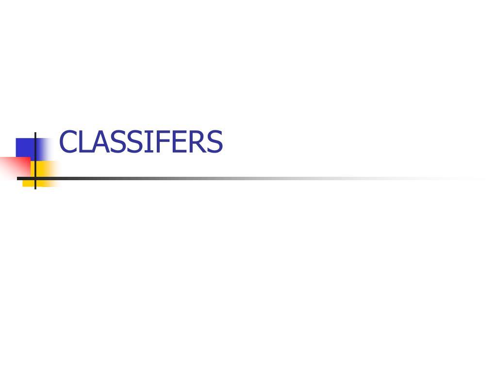 classifers