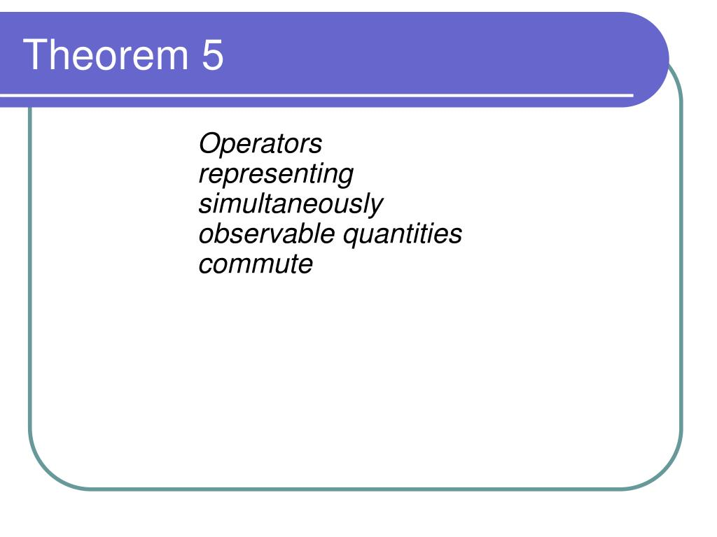 Operators representing simultaneously observable quantities commute