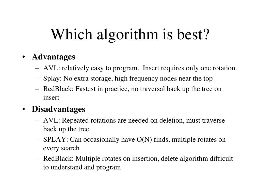 Which algorithm is best?