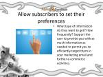 allow subscribers to set their preferences