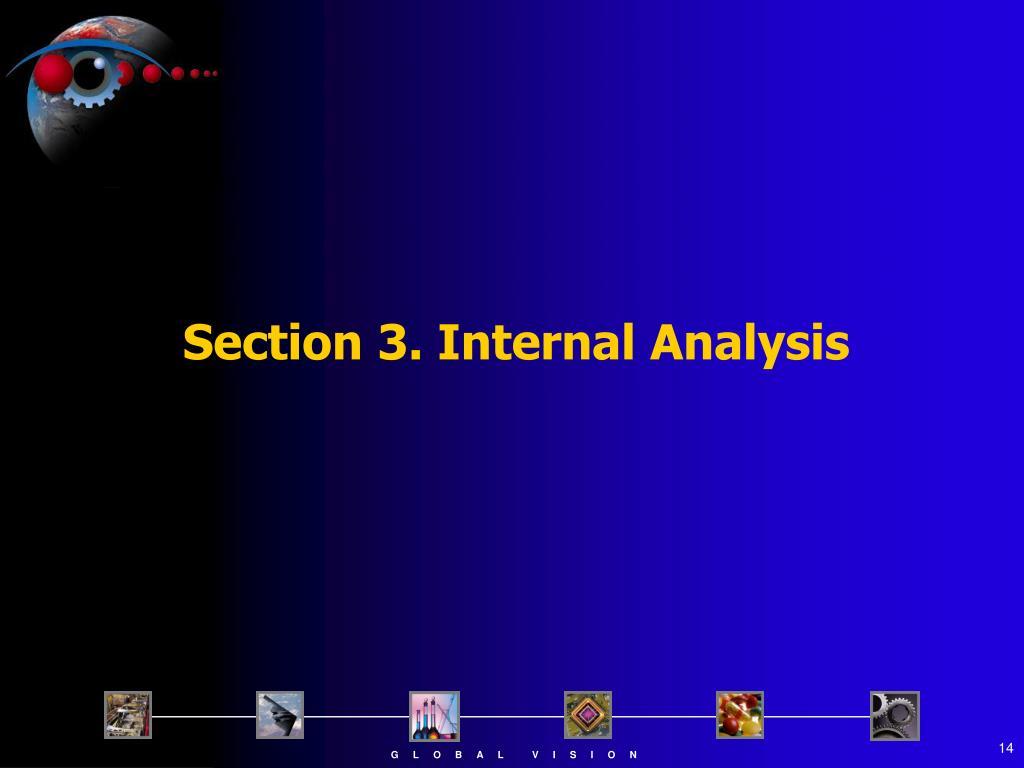 Section 3. Internal Analysis