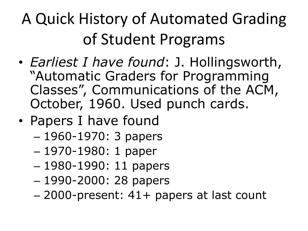 A Quick History of Automated Grading of Student Programs