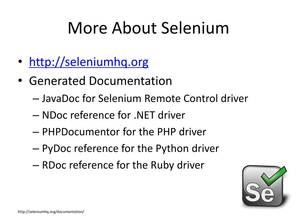 More About Selenium