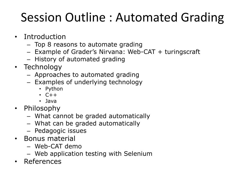 Session Outline : Automated Grading