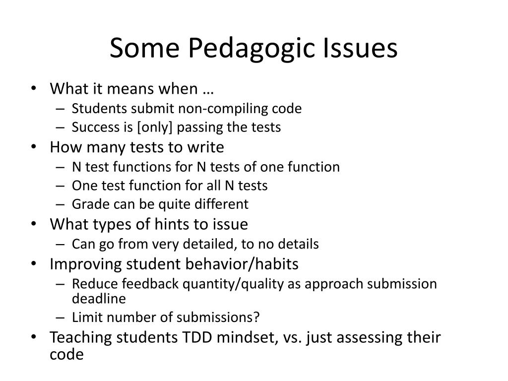 Some Pedagogic Issues