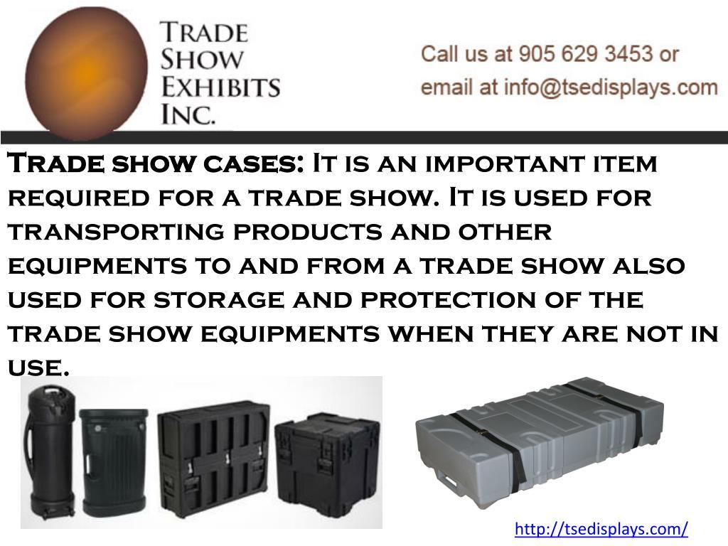 Trade show cases: