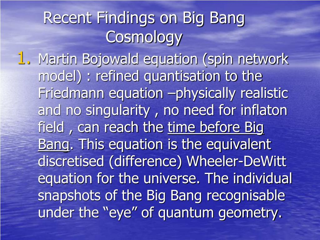 Recent Findings on Big Bang Cosmology