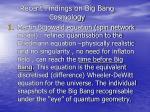 recent findings on big bang cosmology