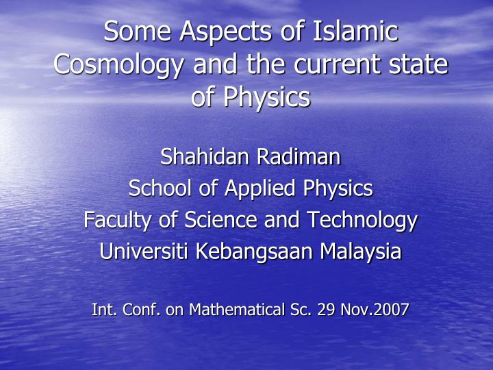 Some aspects of islamic cosmology and the current state of physics