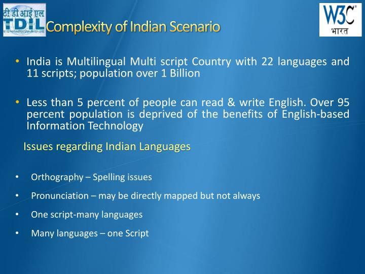 Complexity of Indian Scenario