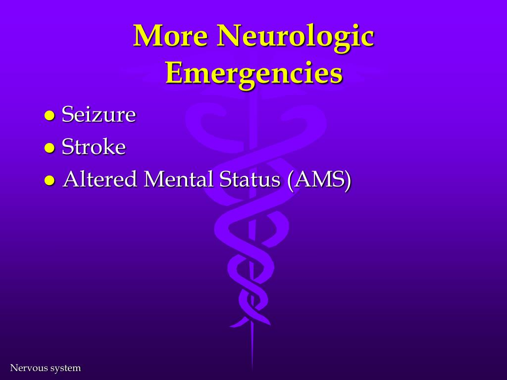 More Neurologic Emergencies