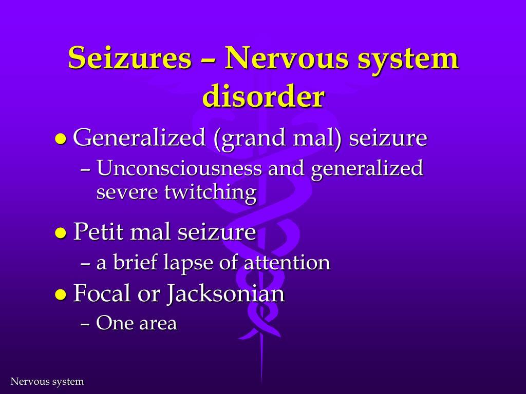 Seizures – Nervous system disorder