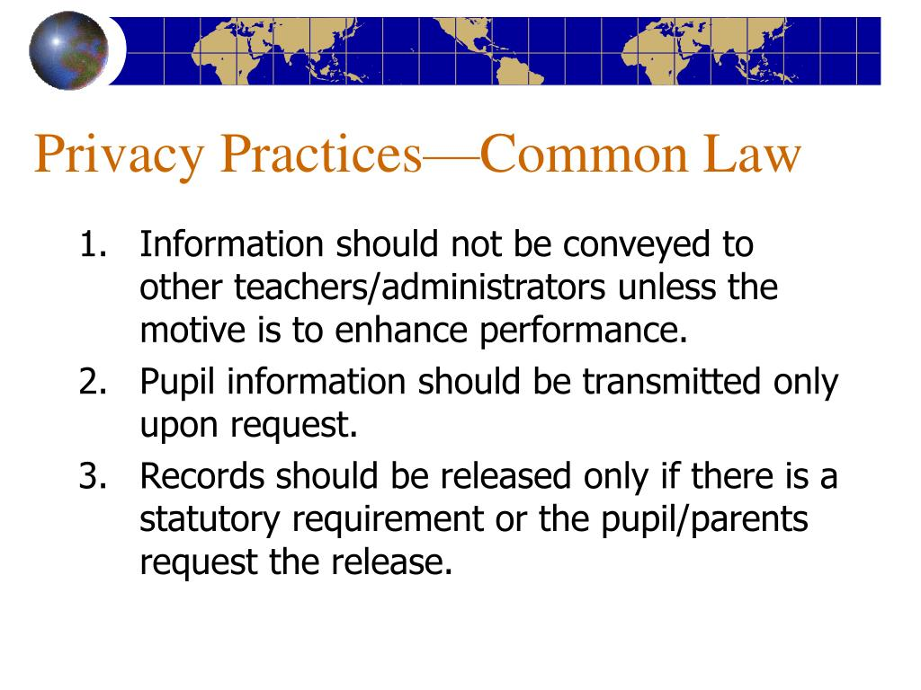 Privacy Practices—Common Law