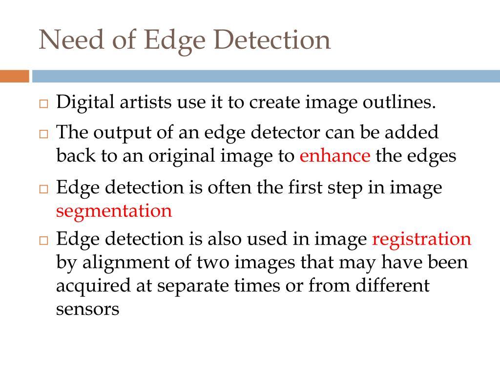 Need of Edge Detection