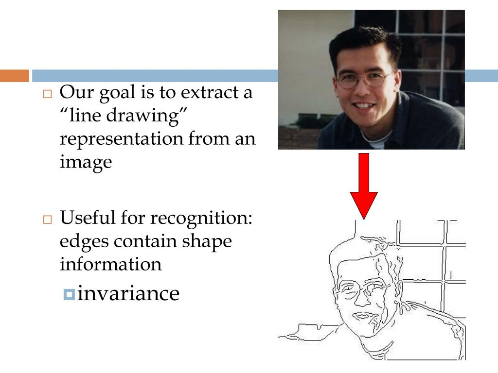 """Our goal is to extract a """"line drawing"""" representation from an image"""