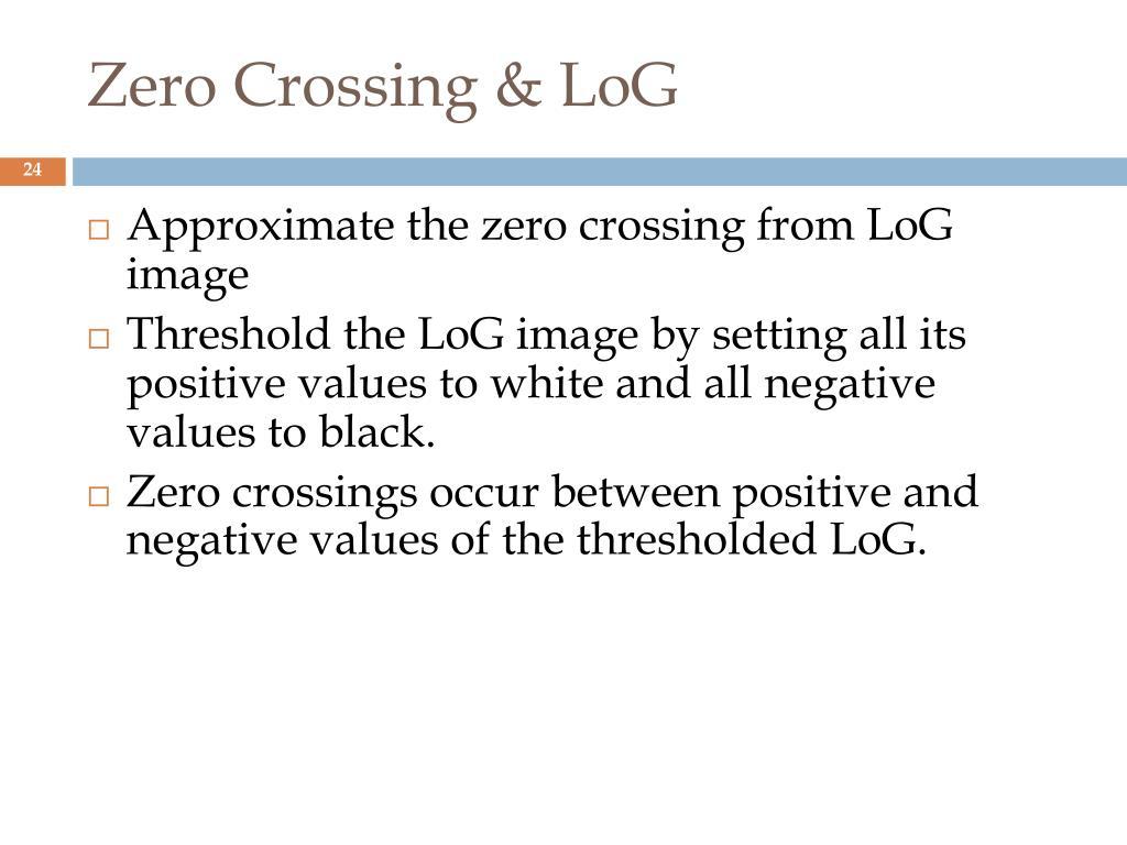 Zero Crossing & LoG