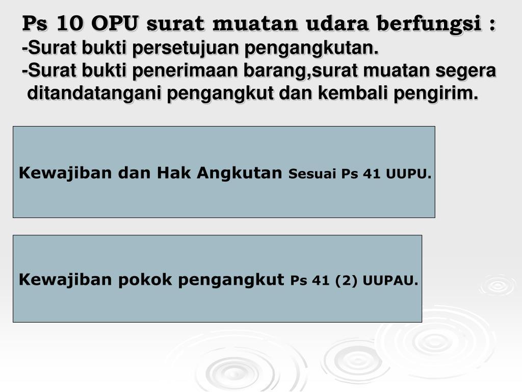 Ps 10 OPU surat muatan udara berfungsi :