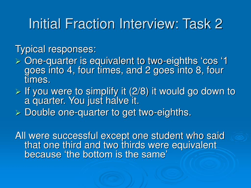 Initial Fraction Interview: Task 2