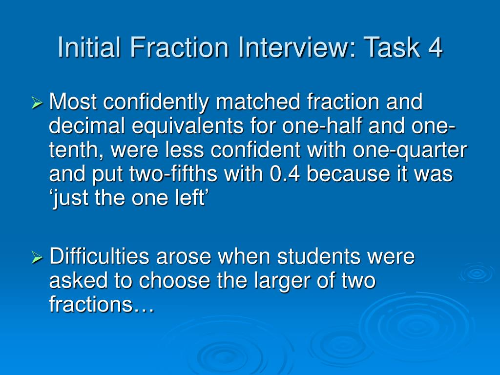 Initial Fraction Interview: Task 4