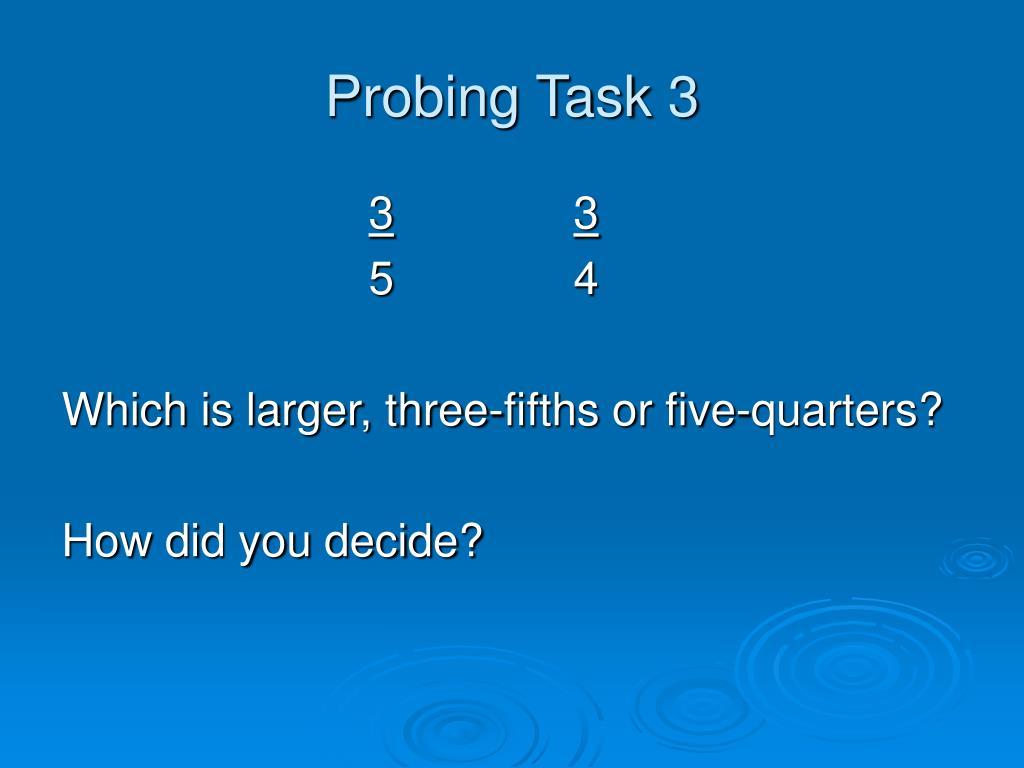 Probing Task 3