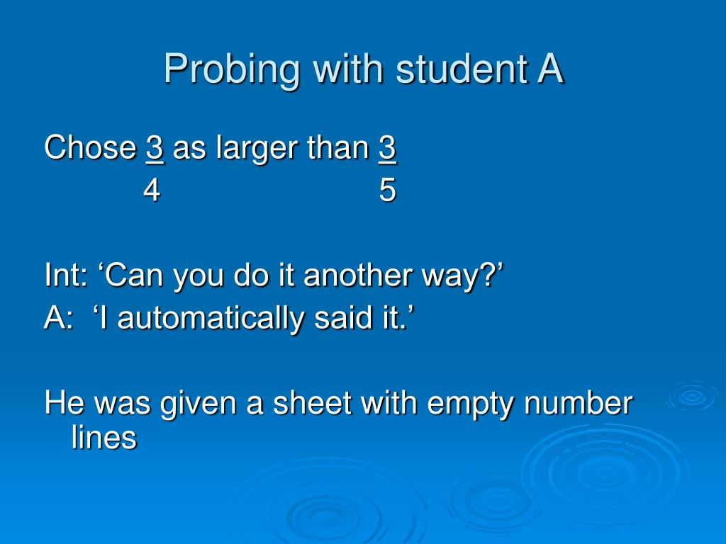 Probing with student A