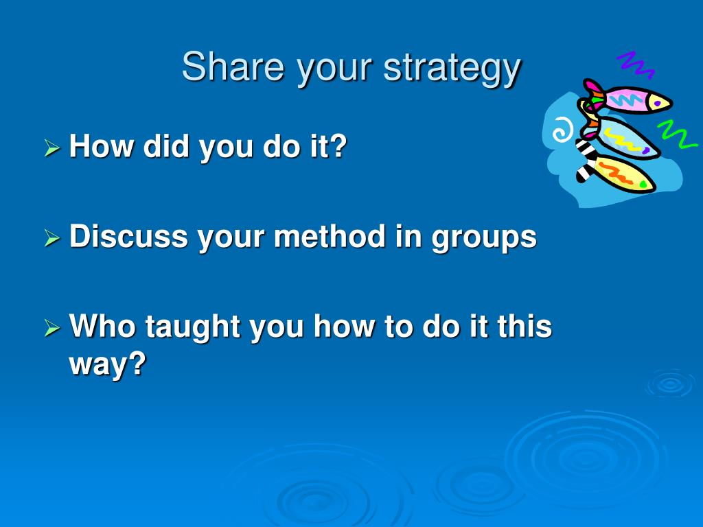 Share your strategy