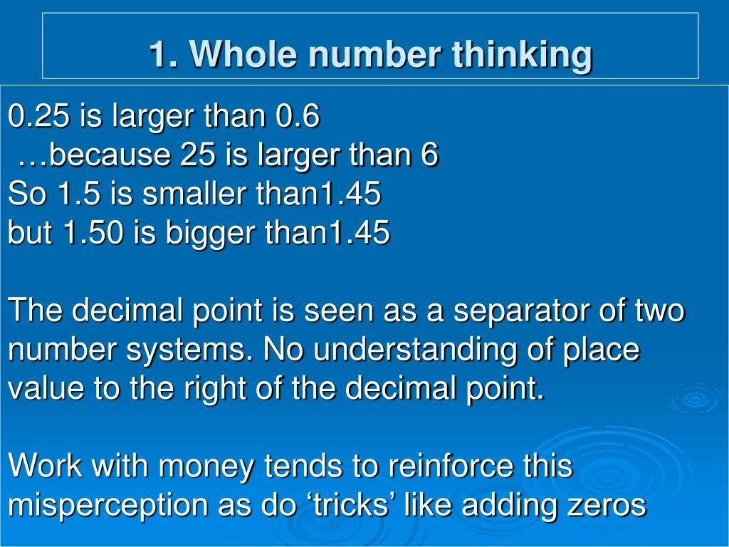 1. Whole number thinking